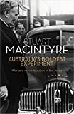 Australia's boldest experiment : war and reconstruction in the 1940s / Stuart Macintyre