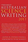 The best Australian science writing 2011 / edited by Stephen Pincock