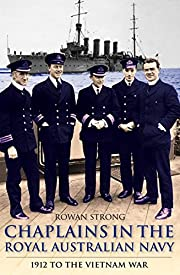 Chaplains in the Royal Australian Navy: 1912…