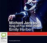 Michael Jackson : King of pop 1958-2009 / [sound recording]