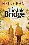 The ink bridge / Neil Grant