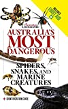 Australia's most dangerous creatures : on land and at sea identification and first aid / species text by Kelvin Aitken, Ian Connellan, Dr Peter Fenner, Steve K. Wilson and Paul Zborowski ; additional text by Ian Connellan ; first aid information courtesy of St John Ambulance Australia and Red Cross ; first-edition text by Carl Edmonds, Julian White and Paul Zborowski ; foreword Austin J. Stevens