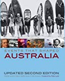 Events that shaped Australia / [Wendy Lewis, Simon Balderstone and John Bowan ; foreword by Peter Luck