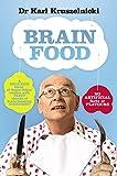 Brain food / Dr Karl Kruszelnicki