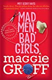 Mad men, bad girls and the Guerilla Knitters Institute / Maggie Groff