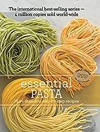 Essential Pasta. by Murdoch Books Test…