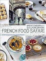 French Food Safari. Maeve O'Meara with…