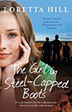 The Girl in Steel-Capped Boots by Loretta…