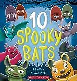 10 spooky bats / Ed Allen ; [illustrated by] Shane McGowan