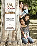 Two way teaching and learning : toward culturally reflective and relevant education / edited by Nola Purdie, Gina Milgate, Hannah Rachel Bell