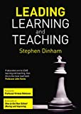 Leading learning and teaching / Stephen Dinham