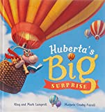 Huberta's Big Surprise / Mark Lamprell (author) ; Klay Lamprell (author) ; Marjorie Crosby-Fairall (illustrator)