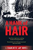 A hank of hair [Charlotte Jay]