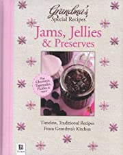 Grandma's Special Recipes Jams, Jellies and…