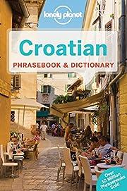 Lonely Planet Croatian Phrasebook &…