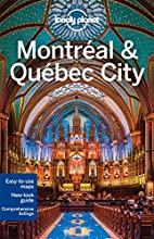 Lonely Planet Montreal & Quebec City (Travel…