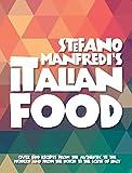 Stefano Manfredi's Italian Food / Stefano Manfredi