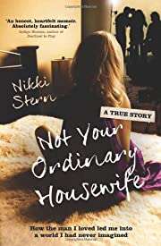 Not Your Ordinary Housewife: How the Man I…