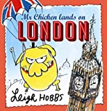 Mr Chicken Lands on London