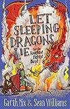 Let Sleeping Dragons Lie: Have Sword, Will Travel 2 / Garth Nix, Sean Williams
