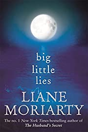 Big Little Lies – tekijä: Moriarty Liane
