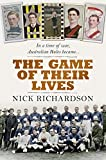 The game of their lives / Nick Richardson