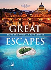 Great Escapes: Enjoy the World at Your…
