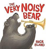 Very Noisy Bear (Cranky Bear)