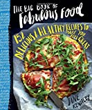 The big book of fabulous food / Jane Kennedy