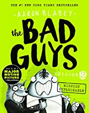 THE BAD GUYS Episode 2 de Aaron Blabey