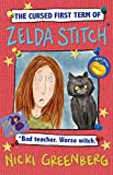 The cursed first term of Zelda Stitch : Bad teacher. Worse witch / Nicki Greenberg