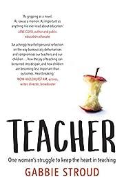 Teacher – tekijä: Stroud Gabbie