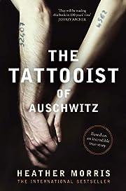 The Tattooist of Auschwitz af Morris Heather
