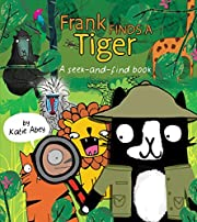 Frank Finds a Tiger