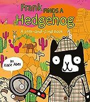 Frank Finds a Hedgehog