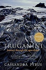Truganini: Journey Through the Apocalypse…