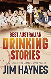 Best Australian Drinking Stories por Jim…
