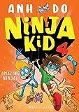 Amazing Ninja! / Anh Do ; illustrated by Jeremy Ley