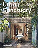 Urban sanctuary : the new domestic outdoors / Anna Johnson and Richard Black