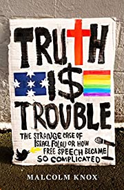 Truth is trouble : the strange case of…