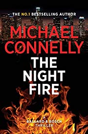 The night fire av Michael Connelly