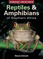 Reptiles and Amphibians of Southern Africa…