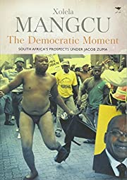 The Democratic Moment: South Africa's…