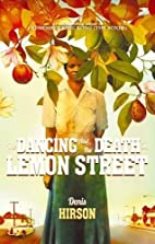 The Dancing and the Death in Lemon Street by…
