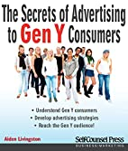 Secrets of Advertising to Gen Y Consumers by…