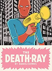 The Death-Ray von Daniel Clowes