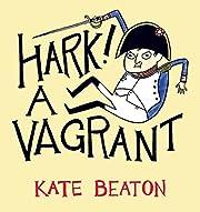 Hark! A Vagrant de Kate Beaton