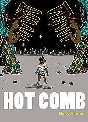 Hot Comb – tekijä: Ebony Flowers
