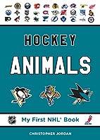 Hockey Animals (My First NHL Book) by…