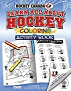 Hockey Canada's Learn All About Hockey:…